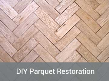 DIY Guide to Restoring Your Parquet Floor