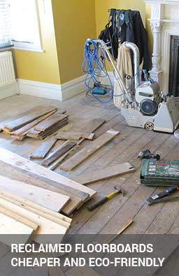 Reclaimed floorboards are cheaper and eco-friendly solution
