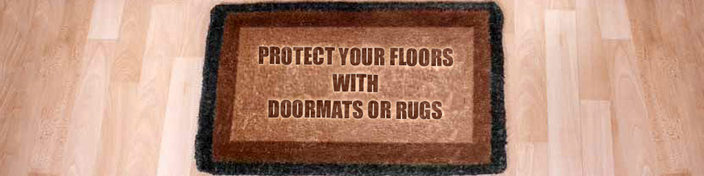 Use doormats to protect your floor